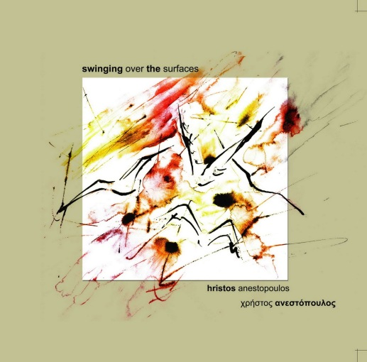 christos anestopulos ``swinging over the surfaces``cover 1400x1400